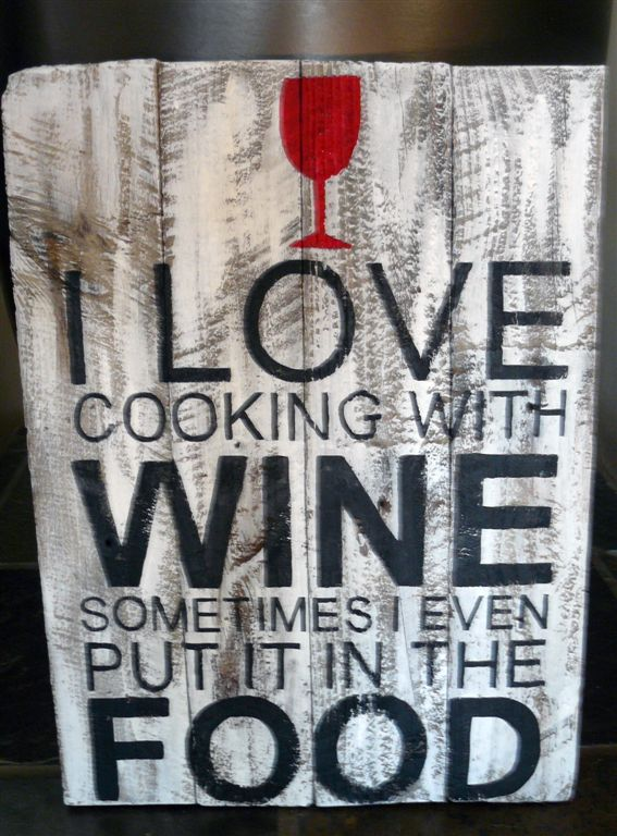 I love to cook with wine distressed