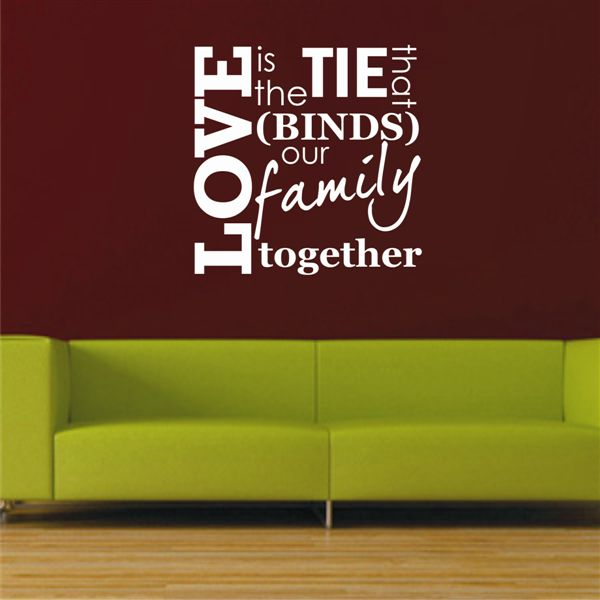 LOVE is the tie that binds our family together